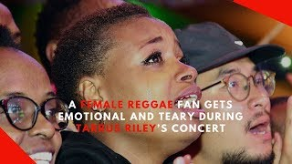 Female fan cries uncontrollably during Tarrus Riley39s concert in Nairobi