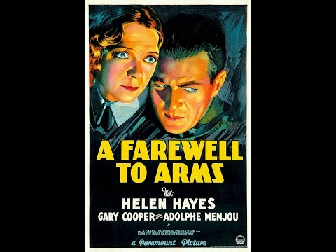 """Gary Cooper in """"A Farewell to Arms"""" [Ernest Hemingway] Full Movie"""