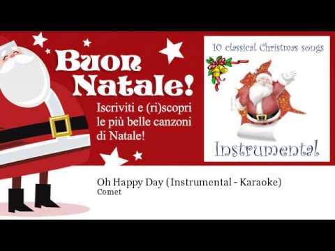Comet - Oh Happy Day - Instrumental - Karaoke - Natale