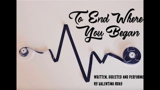 To End Where You Began - Valentina Buay || Onstage 2018 || Short + Sweet Theatre Festival