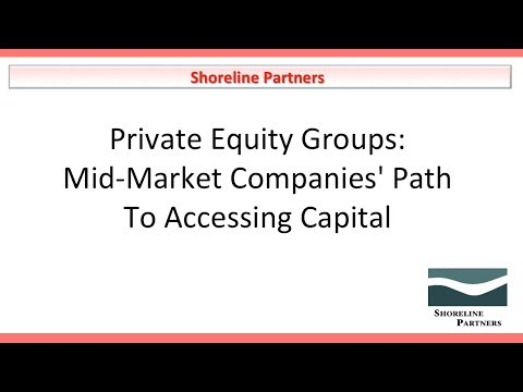 Corona Chamber - Private Equity Groups:  Mid-Market Companies' Path To Accessing Capital