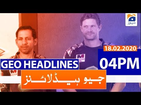 Geo Headlines 04 PM | 18th February 2020