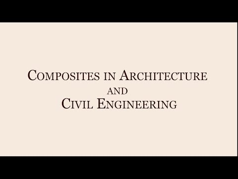 Composites in Architecture & Civil Engineering