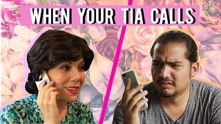 When Your Tia Calls - mitú