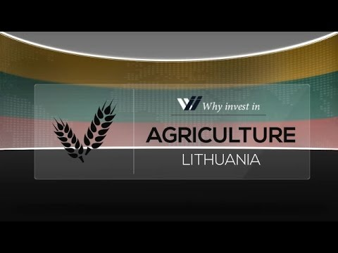 Agriculture  Lithuania - Why invest in 2015
