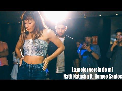 Natti Natasha ft. Romeo Santos – La Mejor Versión De Mi (Remix) Marco y Sara bachata workchop 2019