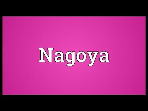 Nagoya Meaning