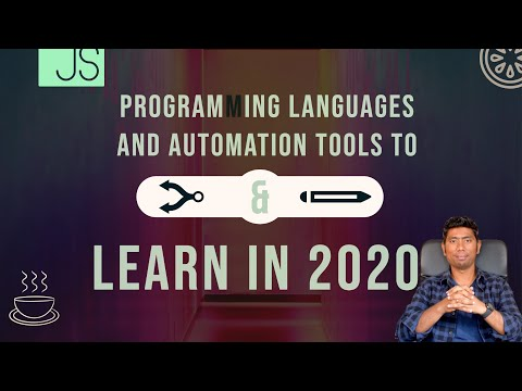Programming Languages and Automation testing tools to Learn in 2020