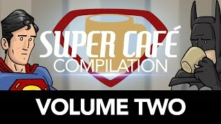 Repeat youtube video Super Cafe Compilation - Volume Two