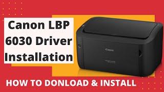 Canon lBP 6030 Driver Installtion  Download Link