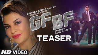 Releasing tomorrow... 17th feb, 2016 gulshan kumar presents, bhushan kumar's gf bf song, directed by remo d'souza starring sooraj pancholi, jacqueline fernan...