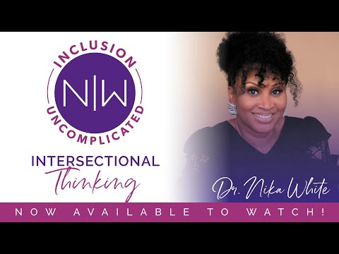 Inclusion Uncomplicated - Intersectional Thinking