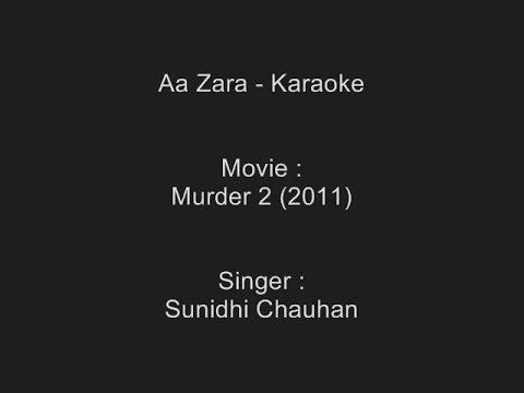 Aa Zara - Karaoke - Murder 2 (2011) - Sunidhi Chauhan