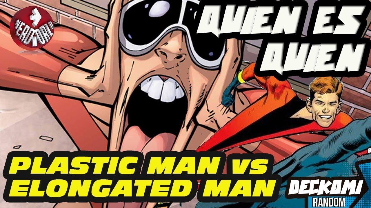 Plastic Man O Elongated Man Quien Es Quien Youtube