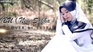 Download lagu IBU New Sakha Cover By Lesti (Lirik)