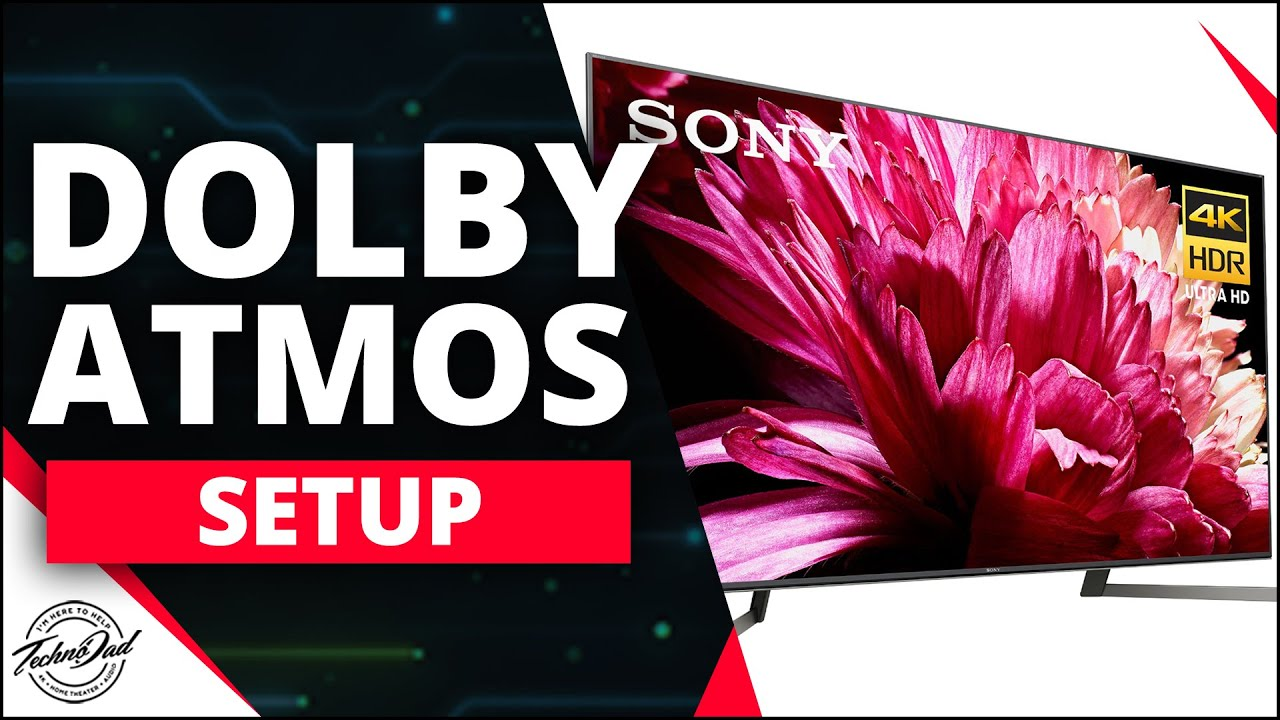Sony X950g How Setup Dolby Atmos Pass Through Dolby Atmos Setup X800g X850g A8g A9g Youtube