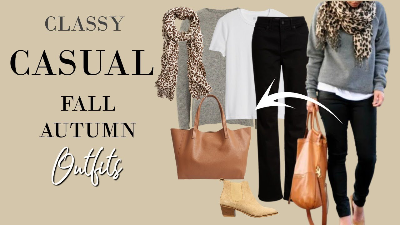Casual But Classy Outfits For Fall Autumn Classy Outfits Ad Youtube