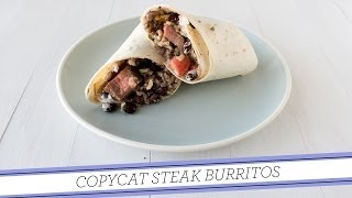 Copycat Steak Burritos | Fresh Recipe