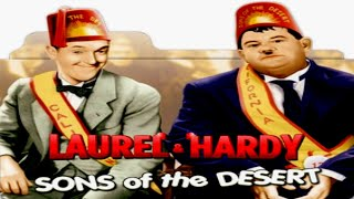 حصرياً سلسلة أفلام لوريل وهاردي ( أبناء الصحراء ) إنتاج 1933