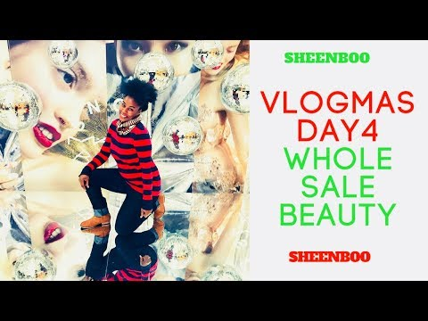 Christmas Vlogs 2017:  Vlogmas Day 4 : Wholesale Beauty