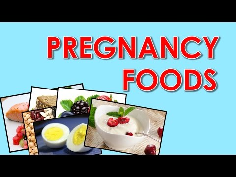 6 Foods To Eat When Pregnant