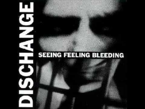 DISCHANGE - Seeing Feeling Bleeding [FULL ALBUM]
