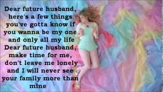 Download Meghan Trainor - Dear Future Husband Lyrics Mp3 and Videos