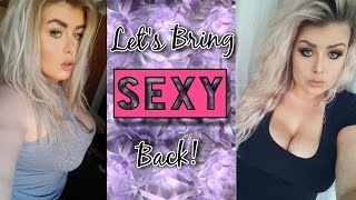 Top 10 Tips To Make You Feel Sexy & Confident