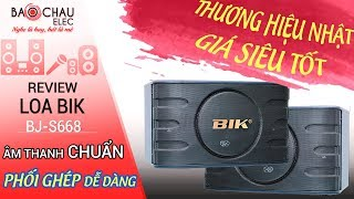 Loa BIK BJ-S668 Nhật Giá rẻ,  Đáng mua nhất 2019, Nam châm kép, âm thanh cực Hay