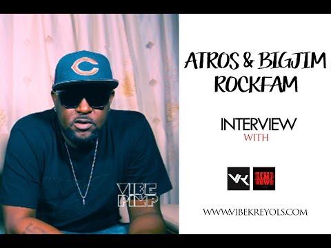 Atros & Big Jim From RockFam Interview With #VibeNPimp [Episode 4]