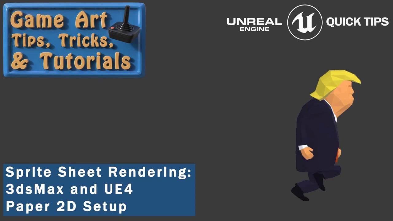 UE4 - Paper 2D:Rendering SpriteSheets in 3dsMax Tutorial