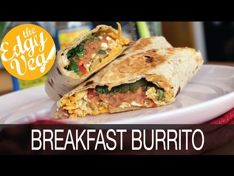 Vegan Recipe: Best Breakfast Burrito | The Edgy Veg