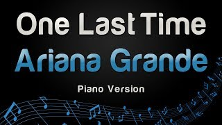 Baixar Ariana Grande - One Last Time (Piano Version)