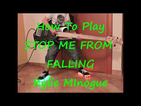 Kylie Minogue Stop Me From Falling (BASS HOW TO PLAY LESSON COVER)