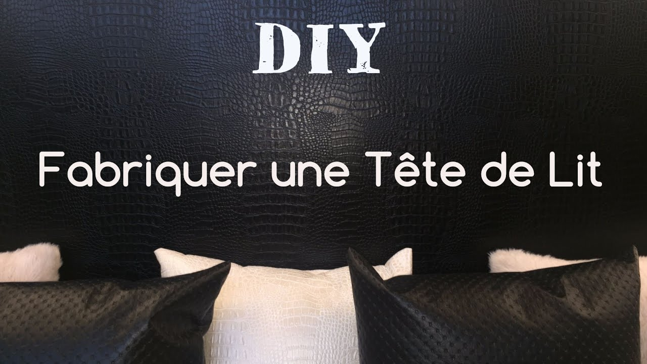Comment Faire Une Tete De Lit Tuto Diy Youtube