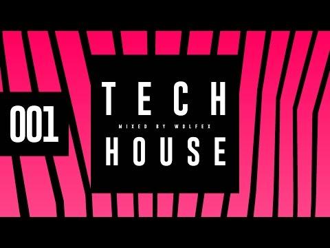 Tech House Mix 2016 // 001 // Wolfex // Top Tech House, Techno and House Mix