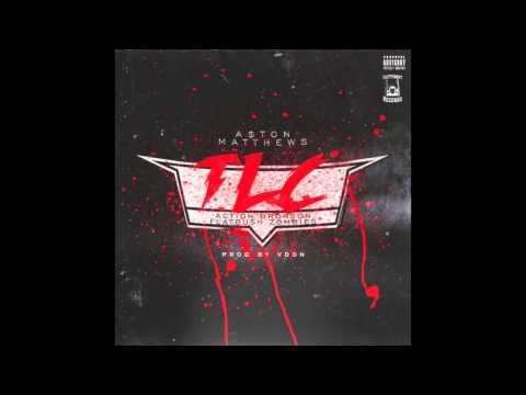 Aston Matthews - TLC (Feat. Action Bronson & Flatbush Zombies) [Prod. By V.Don]