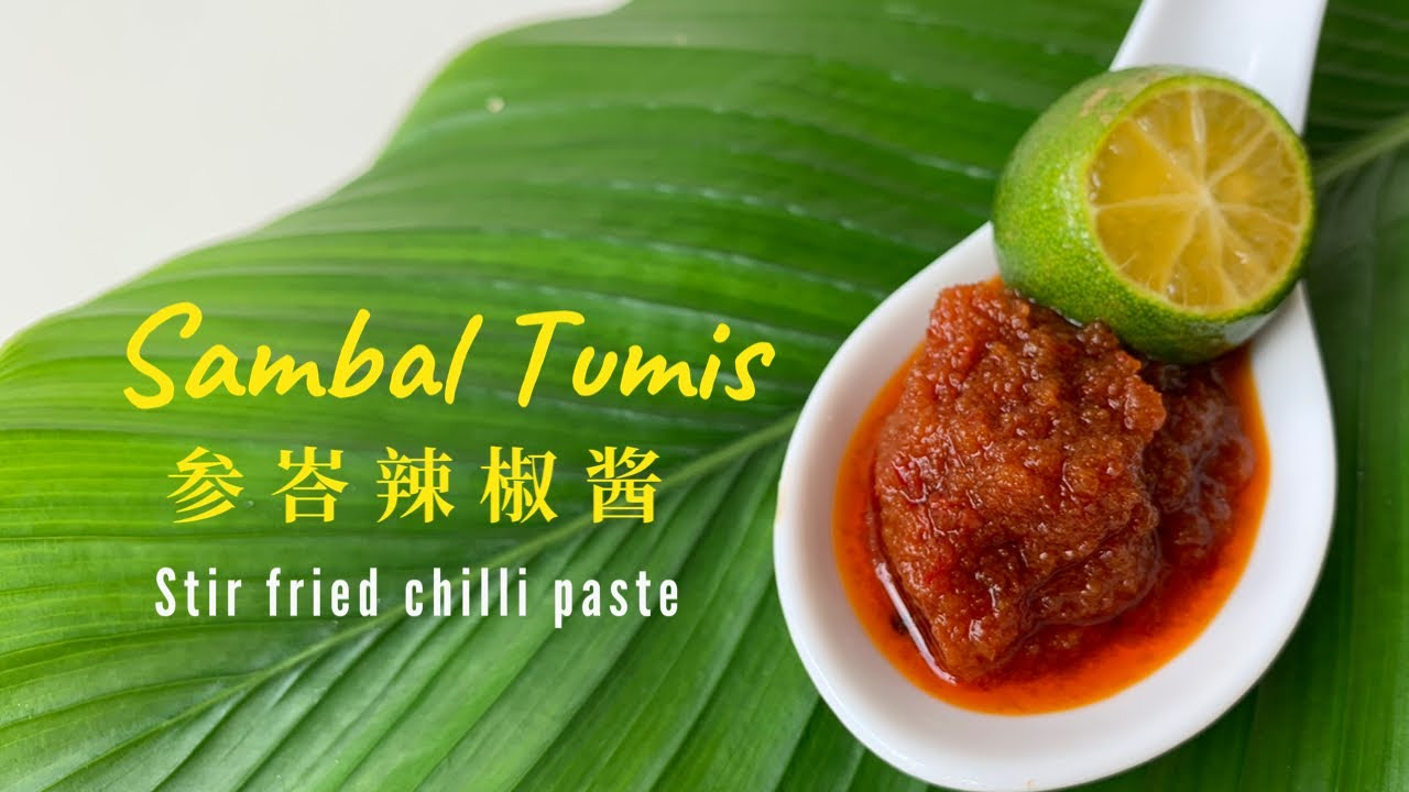 Sambal Tumis stir fried chilli paste