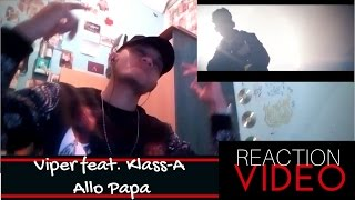 Viper feat. Klass-A - Allo Papa (Official Video) / REACTION VIDEO + REVIEW