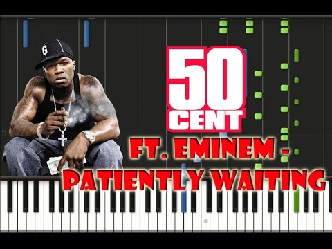 50 Cent Ft. Eminem - Patiently Waiting Piano Cover