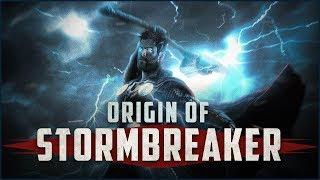 Origin of Stormbreaker