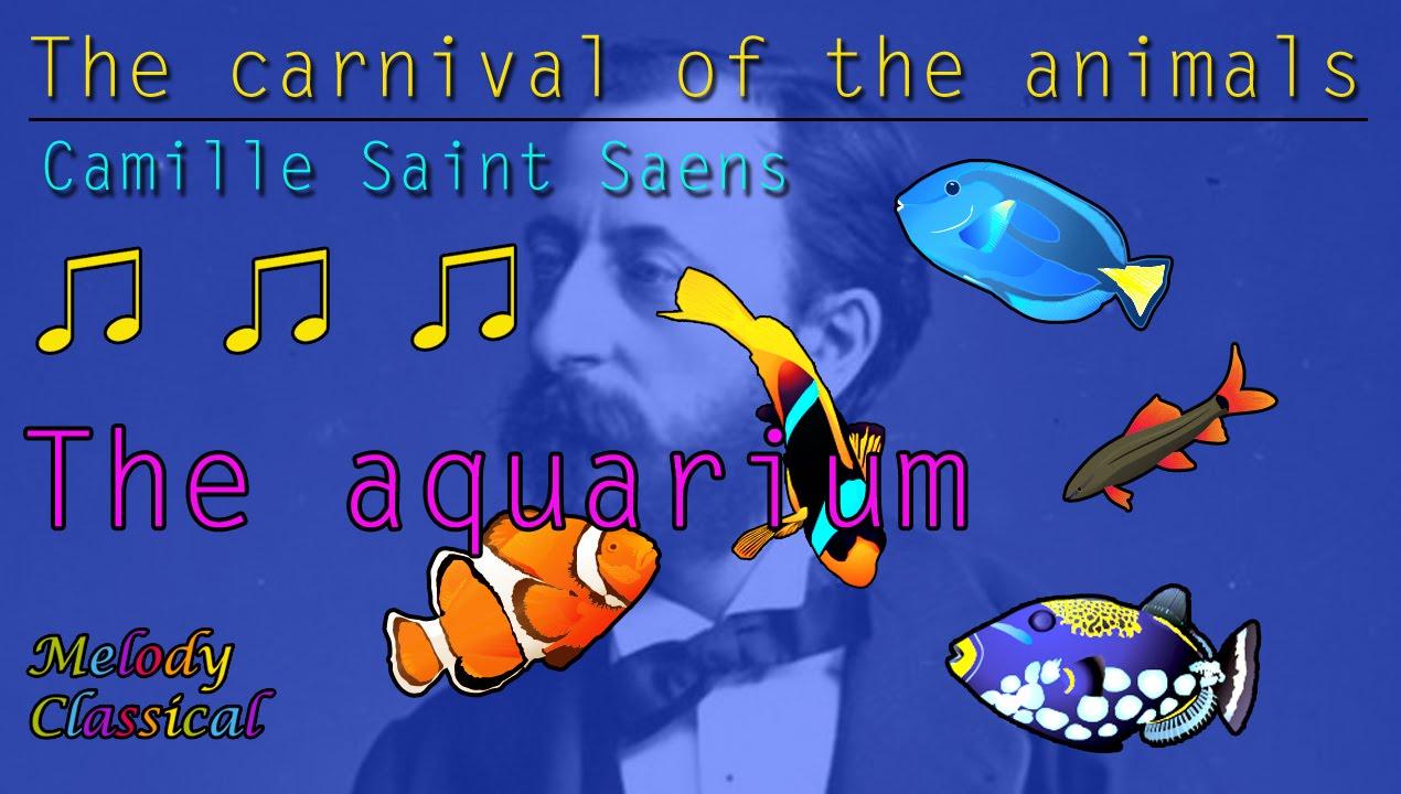 camille sa 235 ns the carnival of the animals vii aquarium