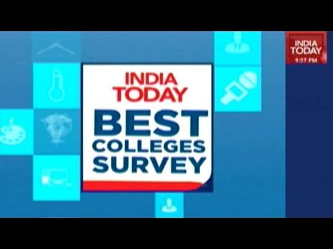 India Today's Best Colleges Survey For Higher Studies