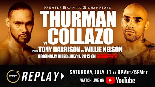 PBC Replay: Keith Thurman vs Luis Collazo | Full Televised Fight Card