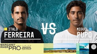 Italo Ferreira vs. Miguel Pupo - Round Two, Heat 4 - Margaret River Pro 2018