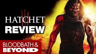 Hatchet III (2013) - Movie Review