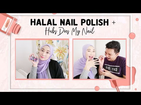 HALAL NAIL POLISH + HUBS DOES MY NAIL?😱    LANANA.KL - YouTube