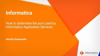 How to Determine the Port Used by Informatica Application Services