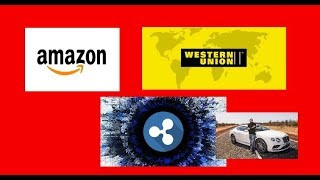 Ripple XRP the Missing Link:  Amazon and Western Union ?