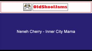 "Neneh Cherry - Inna City Mama (12"" Vinyl HQ)"